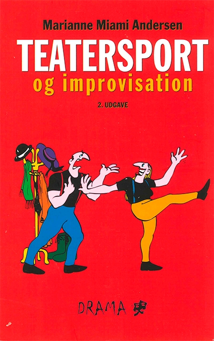 Teatersport og improvisation, 2. udg.